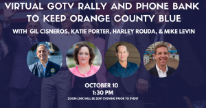 Orange County Get Out the Vote Kick Off Event @ YOUR HOUSE ON ZOOM!
